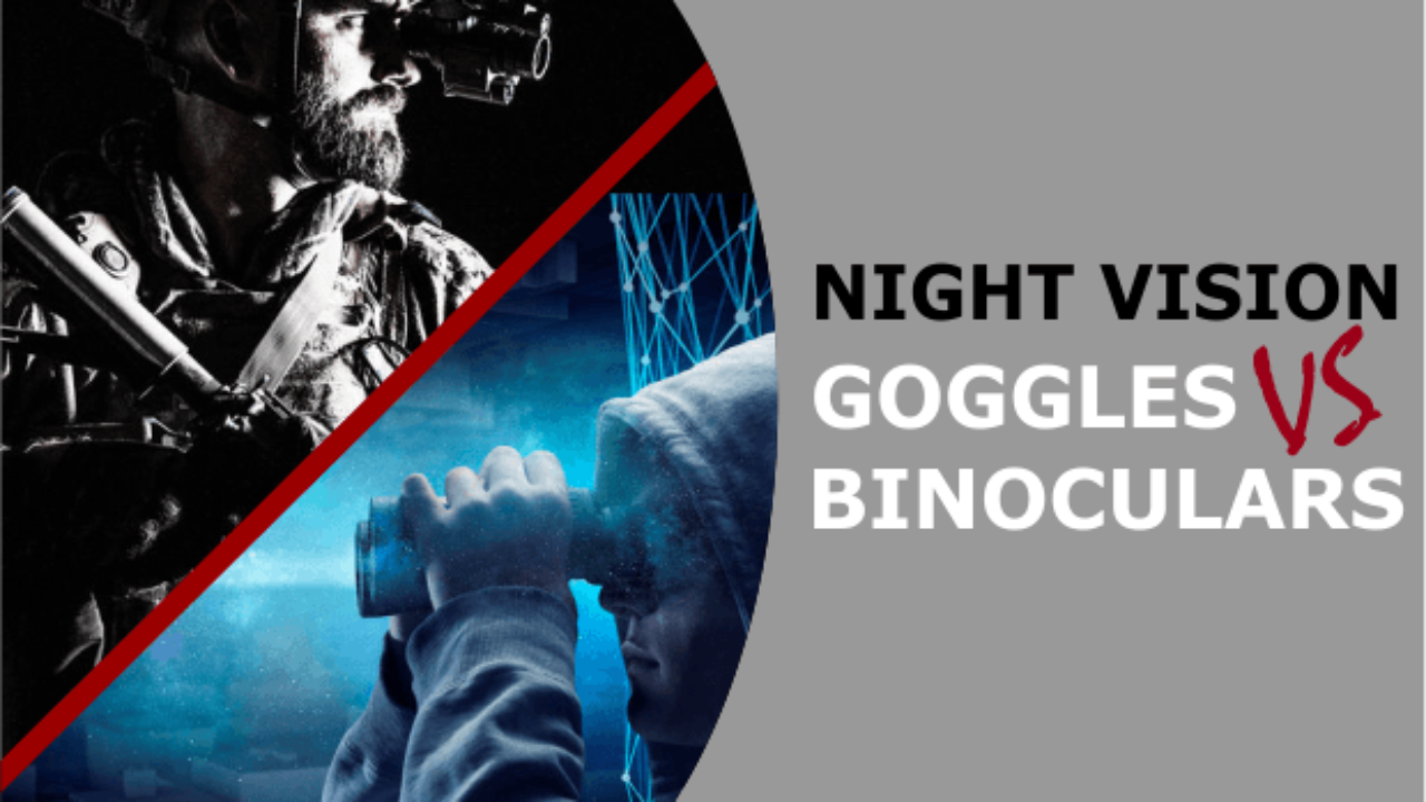 night-vision-goggles-vs-binoculars
